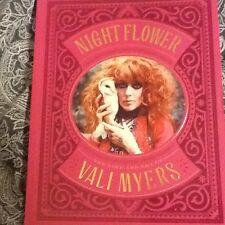 Night Flower: The Life & Art of Vali Myers by Martin McIntosh; PB 2012