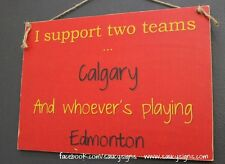 Calgary v Edmonton Hockey Sign - Oilers Flames Rare Team Rivalry Canada Tickets