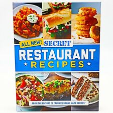 ALL NEW! SECRET RESTAURANT RECIPES, Create Copycat~ Hardcover Book 2019 Edition