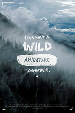 Natural World LET'S HAVE A WILD ADVENTURE Isaiah 64:4 Inspirational POSTER