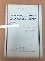 MUSSOLINI TESTIMONIANZE STRANIERE SULLA GUERRA ITALIANA 1933 FASCIO FASCISMO