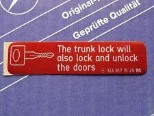 """Genuine Mercedes sticker """"Trunk lock""""  for W126, W124, W123, W108, W109, W201"""