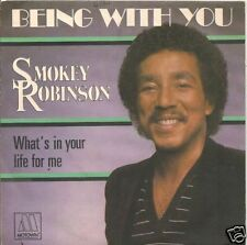 45 TOURS--SMOKEY ROBINSON--BEING WITH YOU--1981