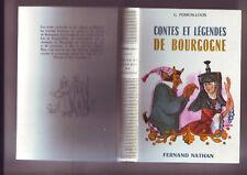 contes et legendes de Bourgogne  - edition fernand nathan