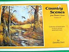 COUNTRY SCENES FROM PAINTER'S CORNER V4 BY DOROTHY DENT 1983 OIL TOLE PAINT