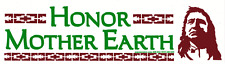 Honor Mother Earth - Native American Magnetic Bumper Sticker / Decal Magnet