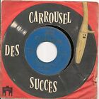 "45 TOURS / 7"" SINGLE CARROUSEL--ANDRE JULIEN--LE COEUR DE PARIS"