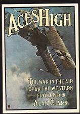 ACES HIGH : WAR IN THE AIR WESTERN FRONT 1914-18 - ALAN CLARK World War 1  ac