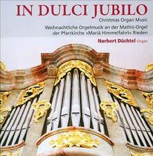 In Dulci Jubilo: Christmas Organ Music (CD, Oct-2013, TYX Art)