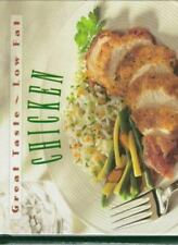Great Taste, Low Fat: Chicken : Over 60 Simple Recipes for Elegant Home Cooking