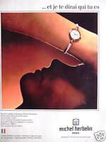 PUBLICITÉ 1981 MONTRE QUARTZ ANALOGIQUE DE MICHEL HERBELIN - ADVERTISING