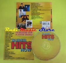 CD SUPER HITS NOW compilation VASCO ROSSI WILLIAMS KRAVITZ DELTA V no*mc*lp(C15)