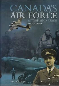 Canada's Air Force At War and Peace, Volume Two by Larry Milberry, Hardcover $65