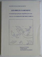 Les Dieux S'amusent Mythologie Grecque Simplifié Claude Guillaume de Mayo