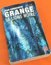 Jean-Christophe Grangé  La Ligne Noire  N° 37149