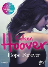Hope Forever von Colleen Hoover (2014, Taschenbuch)