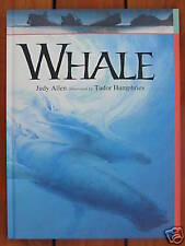 WHALE - JUDY ALLEN ILLUSTRATED BY TUDOR HUMPHRIES