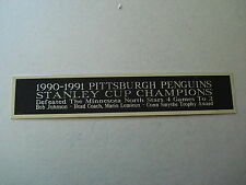Pittsburgh Penguins 90-91 Stanley Cup Nameplate For A Hockey Stick Case 1.5 X 8
