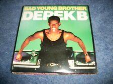 "DEREK B- BAD YOUNG BROTHER VINYL 7"" 45RPM PS"