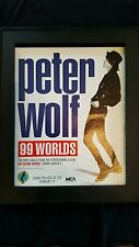 Peter Wolf 99 Worlds Rare Original Promo Poster Ad Framed!