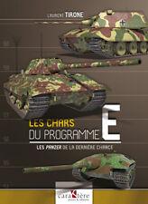 Les chars du programme E : Les Panzer de la dernière chance