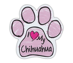 Pink Scribble Paws: I LOVE MY CHIHUAHUA | Dog Paw Shaped Car Magnets