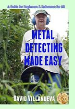 New Book Metal Detecting Made Easy Beginners Guide Reference for All Villanueva