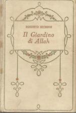 (Roberto Hichens) Il giardino di Allah 1932 Salani
