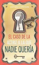 El Caso de la Actriz a la Que Nadie Quería by José Ignacio Valenzuela (2014,...