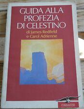 James Redfield - Carol Adrienne: Guida alla profezia di Celestino
