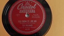 Tex Williams– 78rpm single 10-inch –Capitol Americana #40109 Flo From St Joe Mo