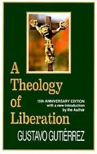 A Theology of Liberation: Fifteenth Anniversary Edition by Gustavo Gutierrez