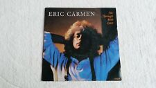 Vinyle 45 tours ERIC CARMEN I'm through with love & Maybe my baby