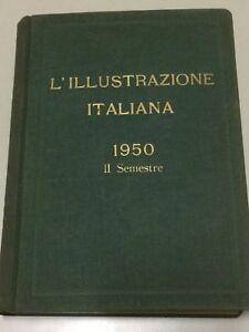 ILLUSTRAZIONE ITALIANA anno 1950  volume 2 giugno - dicembre  rilegato vintage