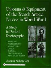 Book - Uniforms and Equipment of the French Armed Forces in World War I