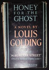 HONEY FOR THE GHOST by LOUIS GOLDING-HUTCHINSON-H/B D/W-1950-£3.25 UK POST