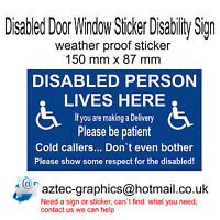 Disabled Person Lives Here Please Be Patient - Door  Window Sticker Sign