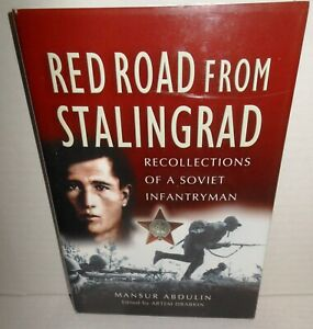 BOOK Red Road from Stalingrad Recollections of a Soviet Infantryman op 2004 1st