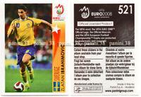 "RARE !! Sticker ZLATAN IBRAHIMOVIC ""UEFA EURO 2008"" Panini"