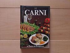 AA.VV - Le carni - Vallardi - La cucina del buongustaio - Prima edizione 1990