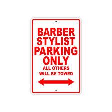 Barber Stylist Parking Only Gift Wall Decor Novelty Garage Aluminum Metal Sign