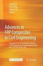 Advances in FRP Composites in Civil Engineering : Proceedings of the 5th...