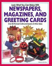 Look What You Can Make with Newspapers, Magazines, and Greeting Cards-ExLibrary