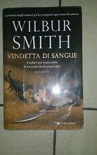 VENDETTA DI SANGUE - WILBUR SMITH - 2013 - OTTIME CONDIZIONI -