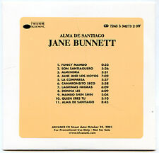 JANE BUNNETT Alma De Santiago advance promo Blue Note 2001 CD 11 Tracks CONGA