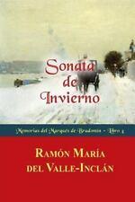 Memorias Del Marqués de Bradomín: Sonata de Invierno by Ramón del...