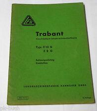 Betriebsanleitung + Teilekatalog LFH Anbau Drehpflug Trabant Typ E 10 G / Z 8 G
