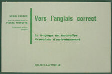 BESSON - VERS L'ANGLAIS CORRECT - BACHELIER EXERCICES - 1972 - METHODE D'ANGLAIS