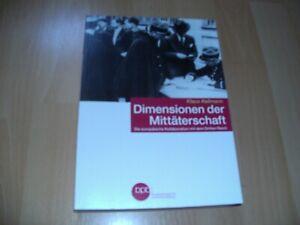 Dimensionen der Mittäterschaft - Europäische Kollaboration,  Klaus Kellmann