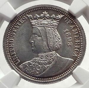 1893 World's Fair Commemorative ISABELLA QUARTER US Silver Coin NGC MS 62 i71715